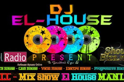 Mix Show El House MANIA
