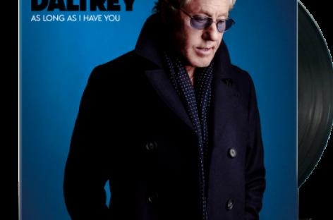 Роджер Долтри представил диск «As Long As I Have You»