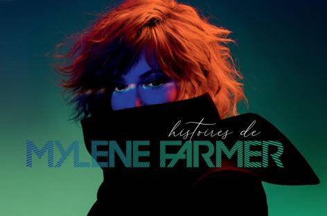Милен Фармер представила «Histoires de»  –  сборник хитов